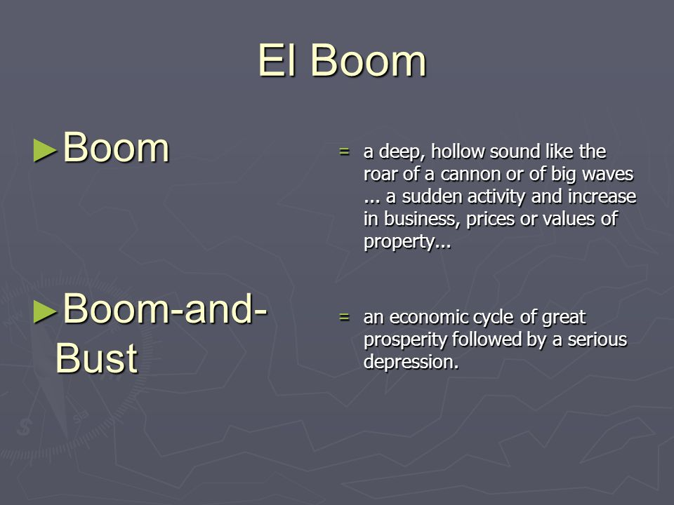 El Boom Boom Boom-and-Bust