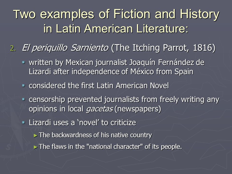 Two examples of Fiction and History in Latin American Literature: