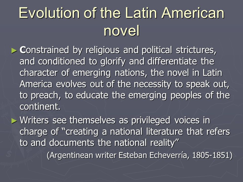 Evolution of the Latin American novel