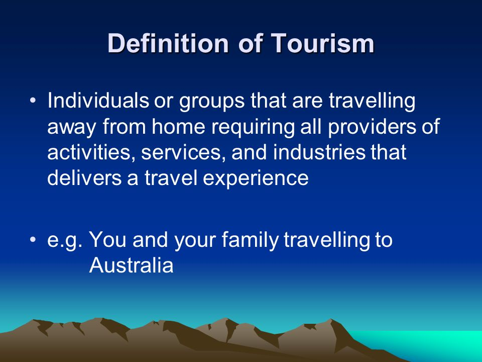 Definition of Tourism