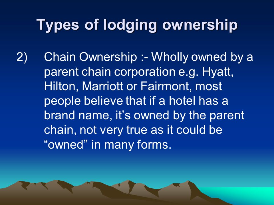 Types of lodging ownership