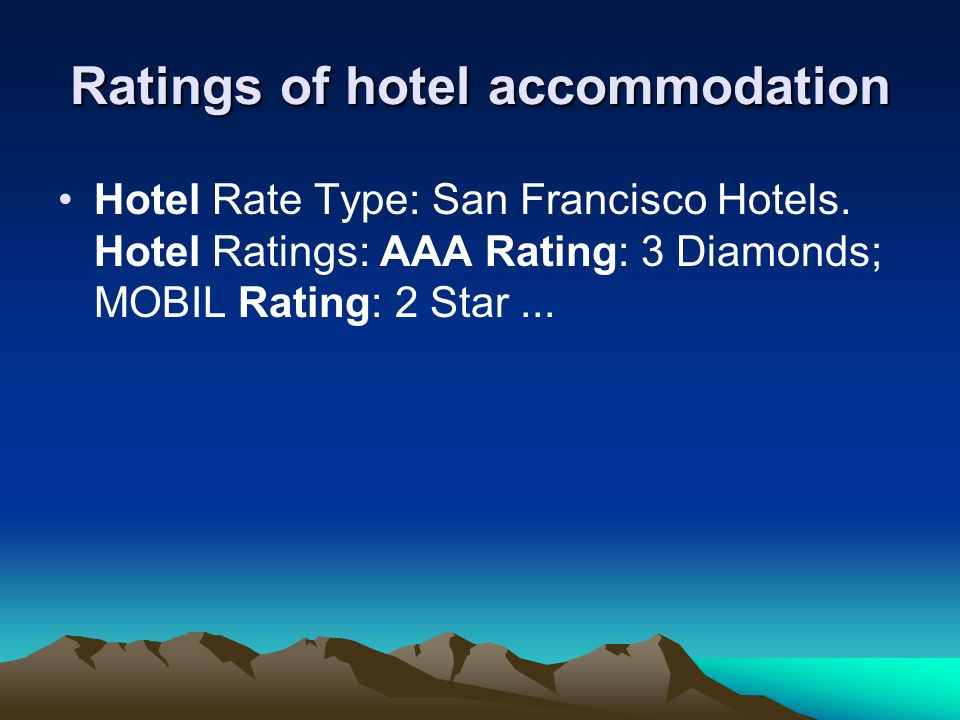 Ratings of hotel accommodation