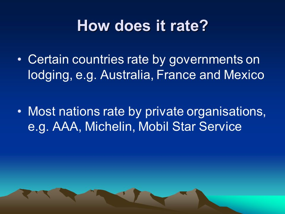 How does it rate Certain countries rate by governments on lodging, e.g. Australia, France and Mexico.