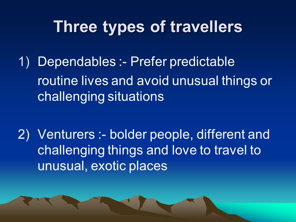 Three types of travellers