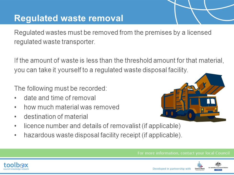 Regulated waste removal