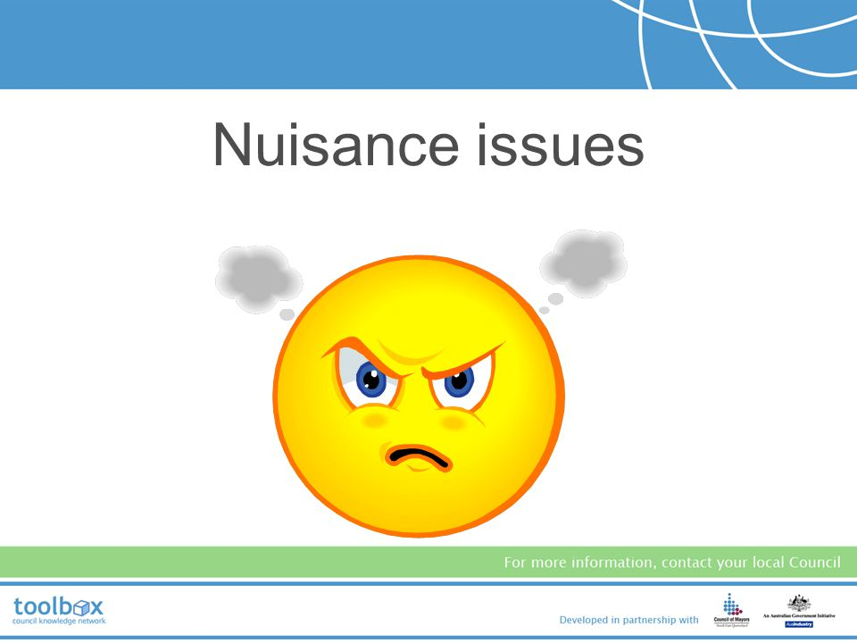 Nuisance issues