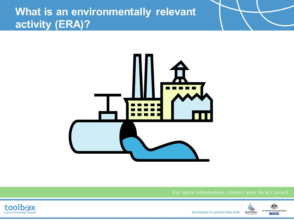 What is an environmentally relevant activity (ERA)