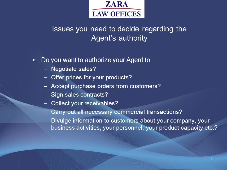 Issues you need to decide regarding the Agent's authority