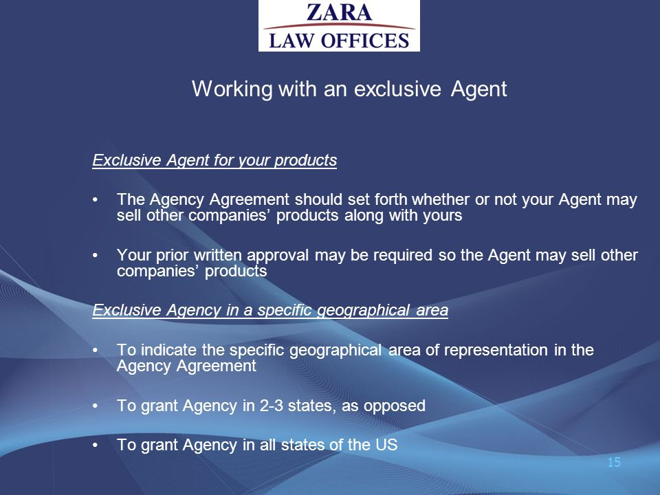 Working with an exclusive Agent