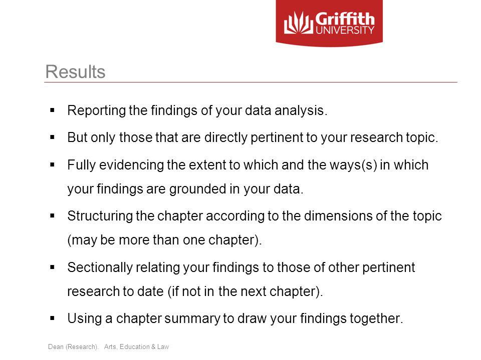 Results Reporting the findings of your data analysis.