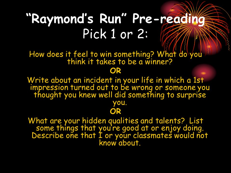 Raymond's Run Pre-reading Pick 1 or 2: