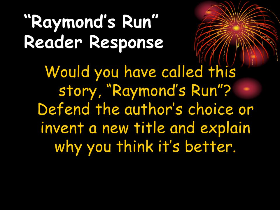Raymond's Run Reader Response