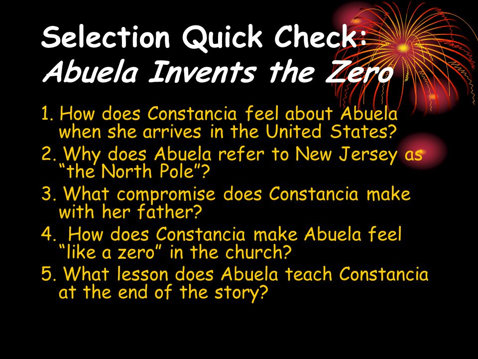 Selection Quick Check: Abuela Invents the Zero