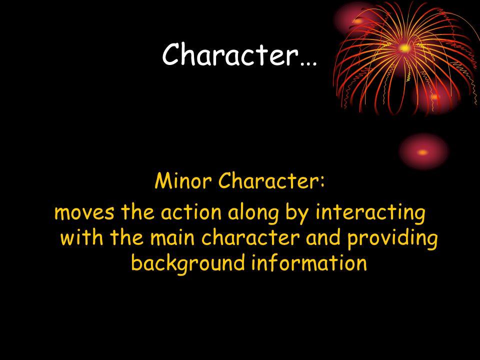 Character… Minor Character: