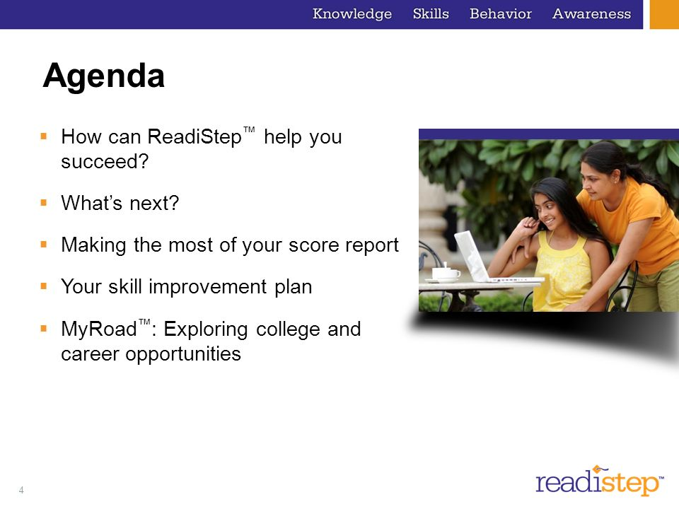 Agenda How can ReadiStep™ help you succeed What's next