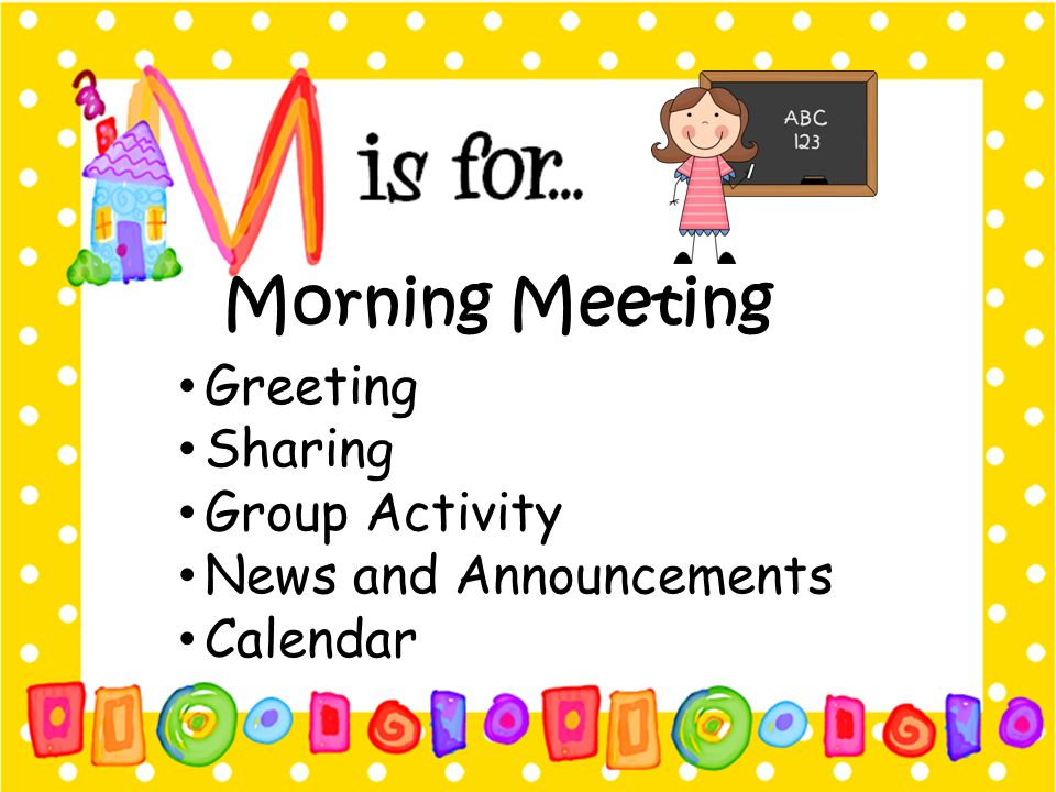 Morning Meeting Greeting Sharing Group Activity News and Announcements