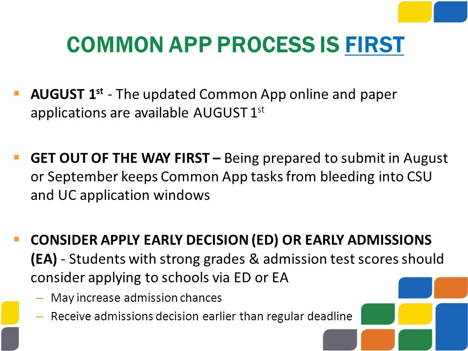 COMMON APP PROCESS IS FIRST