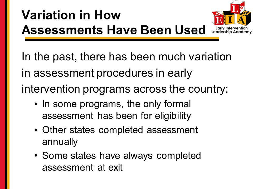 Variation in How Assessments Have Been Used