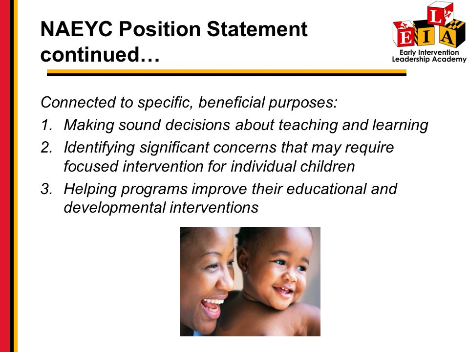 NAEYC Position Statement continued…