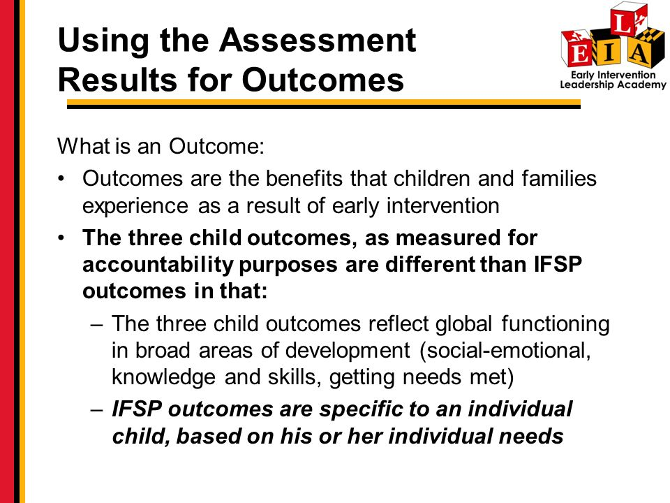 Using the Assessment Results for Outcomes