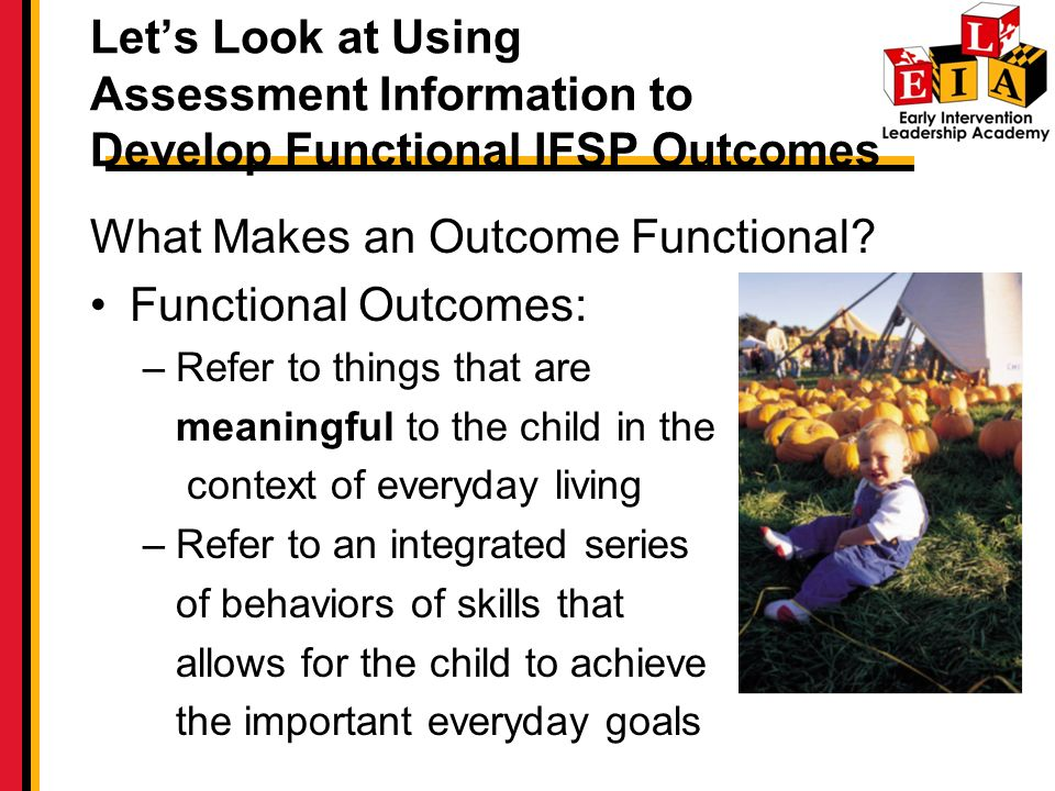 What Makes an Outcome Functional Functional Outcomes: