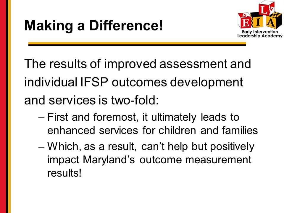 Making a Difference! The results of improved assessment and