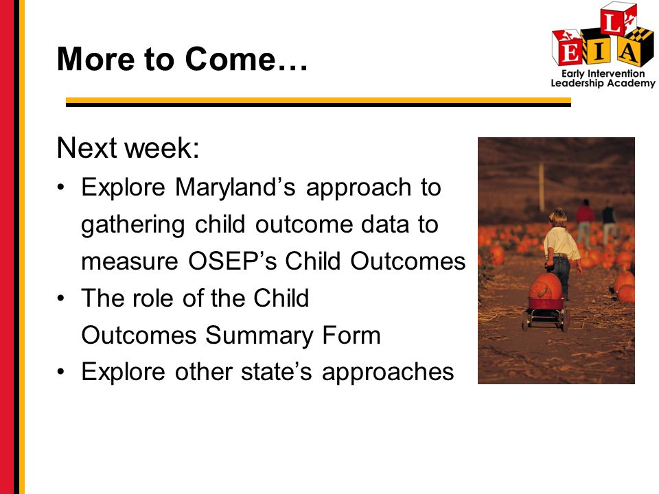 More to Come… Next week: Explore Maryland's approach to