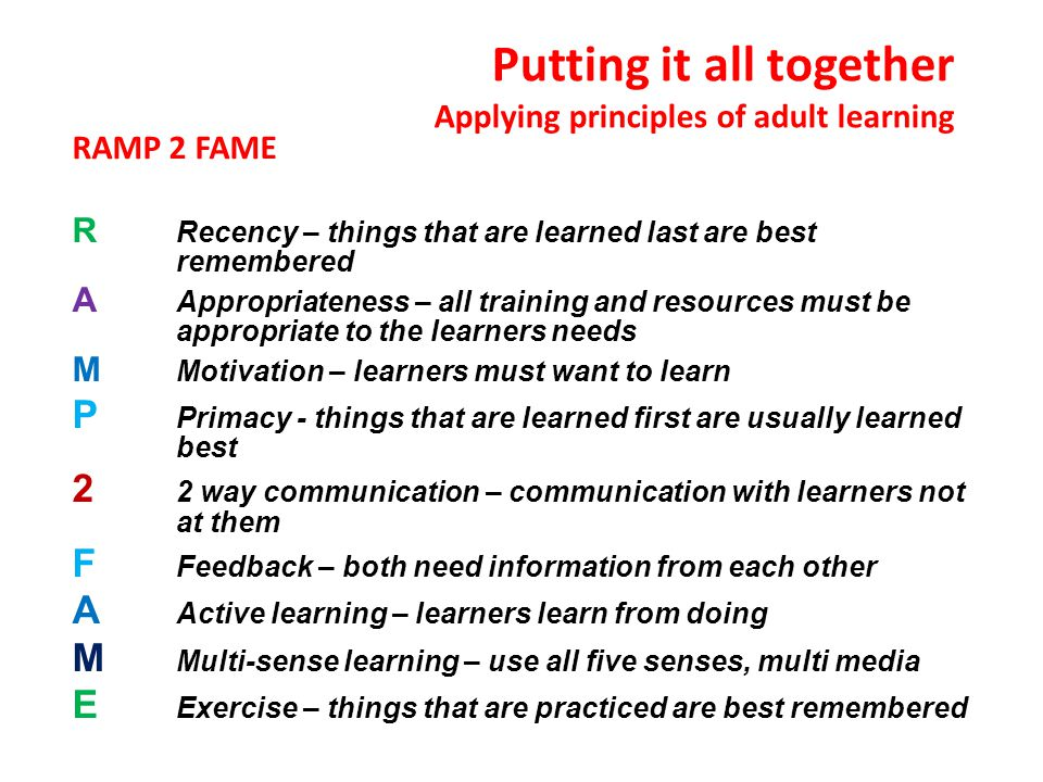 Putting it all together Applying principles of adult learning