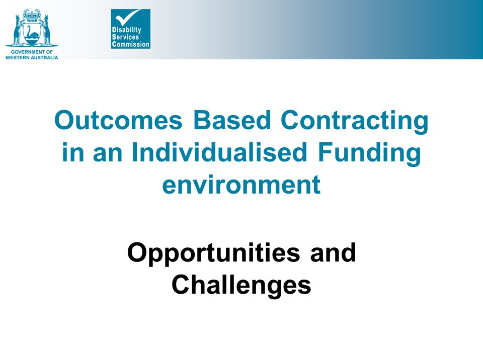 Outcomes Based Contracting in an Individualised Funding environment