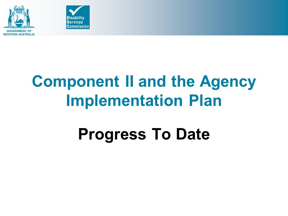 Component II and the Agency Implementation Plan