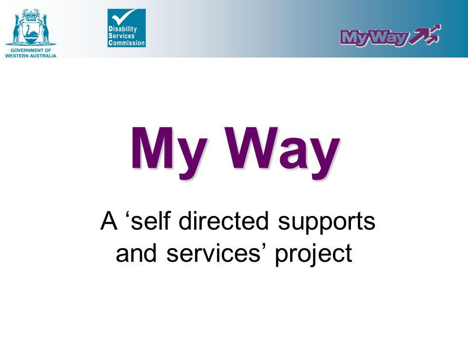 A 'self directed supports and services' project