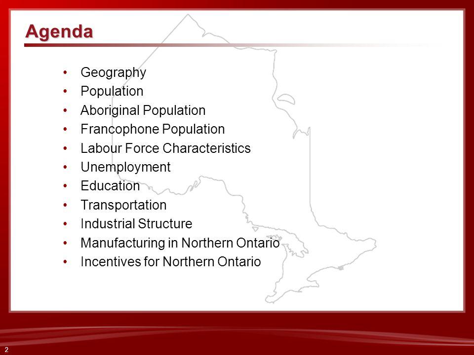 Agenda Geography Population Aboriginal Population