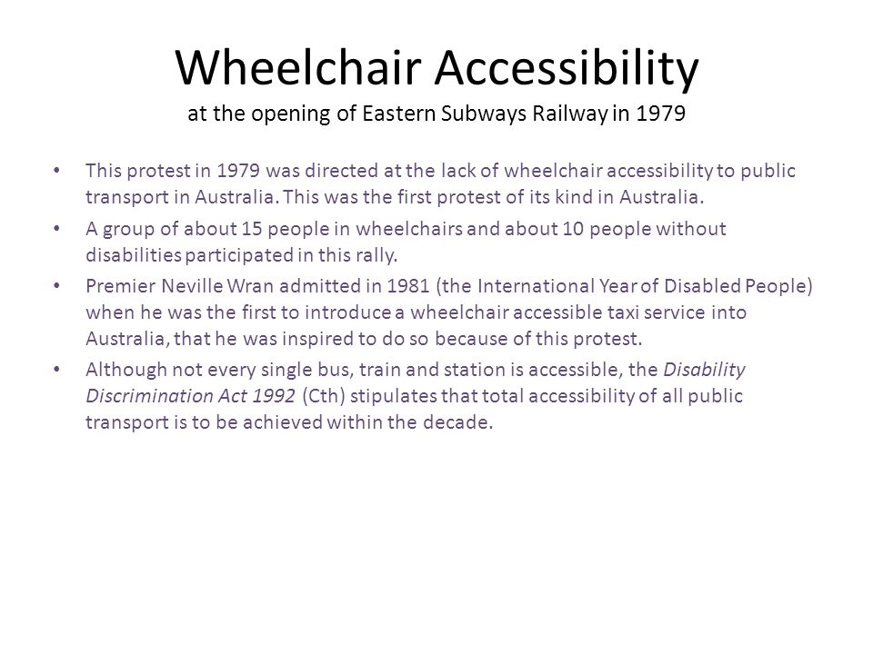 Wheelchair Accessibility at the opening of Eastern Subways Railway in 1979