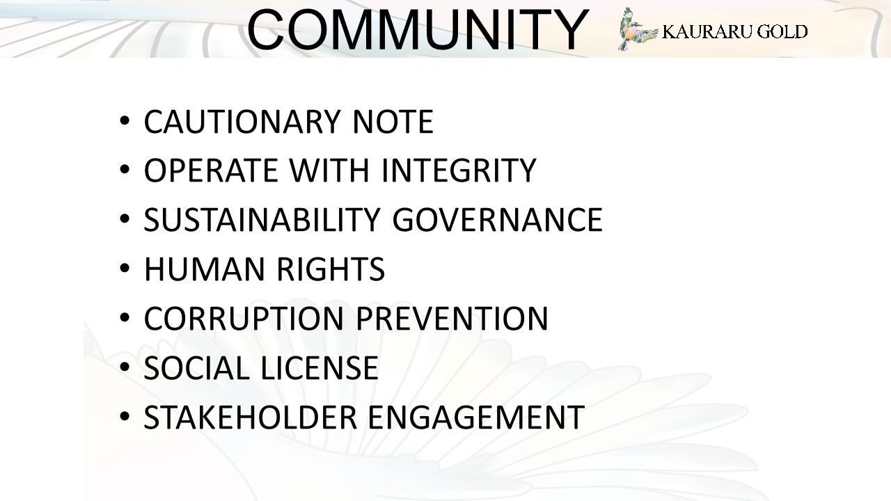 COMMUNITY CAUTIONARY NOTE OPERATE WITH INTEGRITY