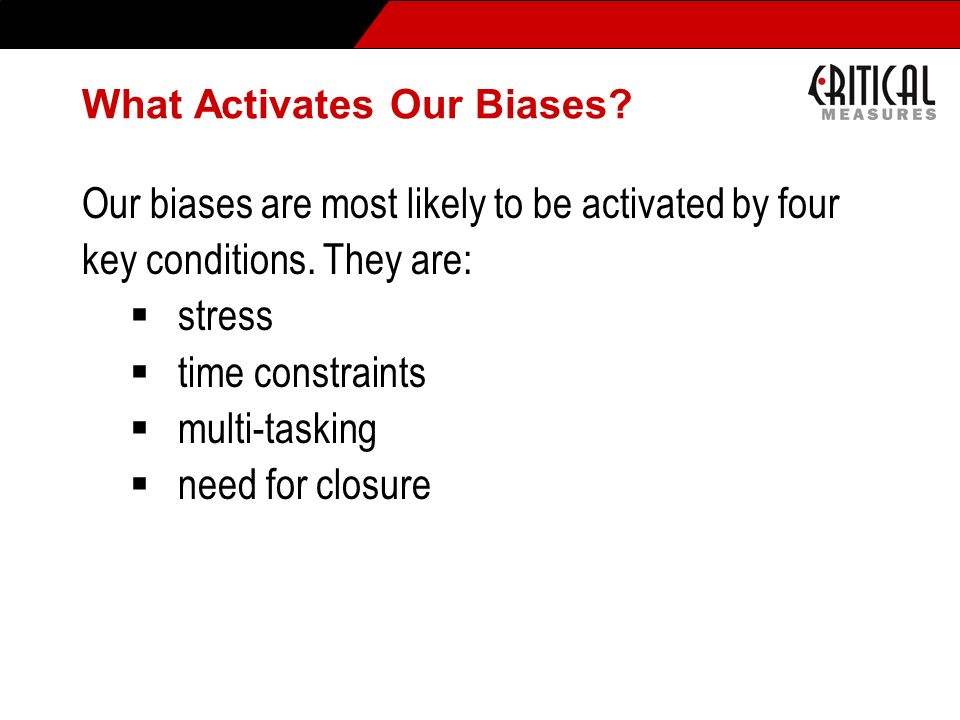 What Activates Our Biases