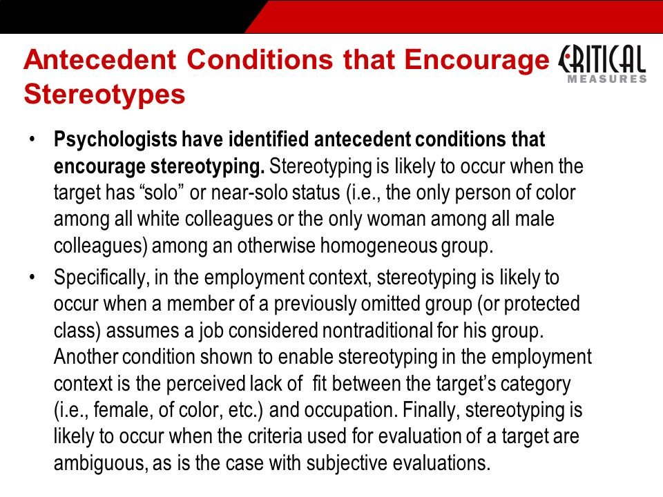 Antecedent Conditions that Encourage Stereotypes