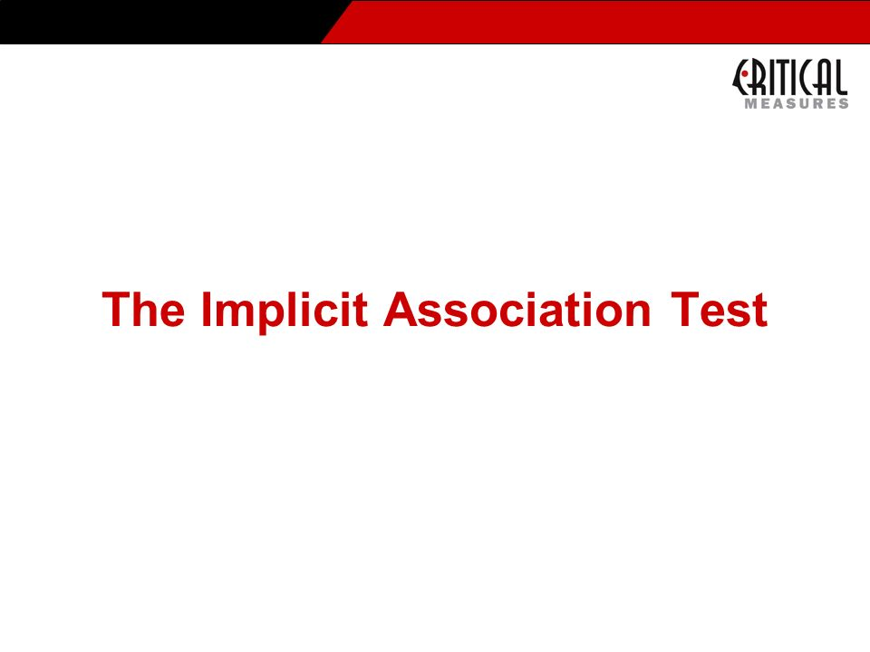 The Implicit Association Test