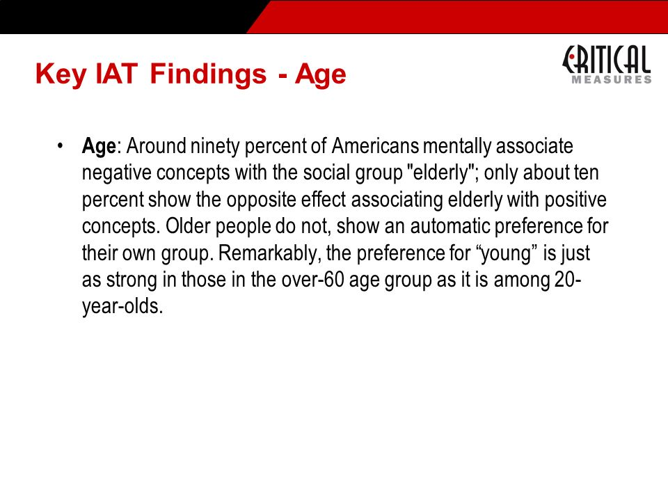 * 07/16/96. Key IAT Findings - Age.
