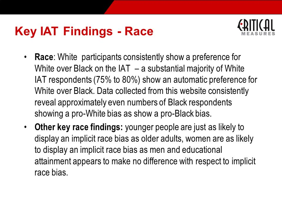 * 07/16/96. Key IAT Findings - Race.