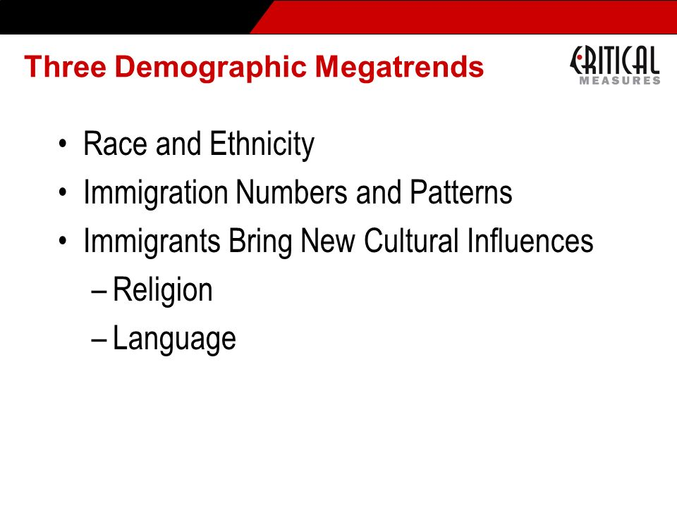 Three Demographic Megatrends