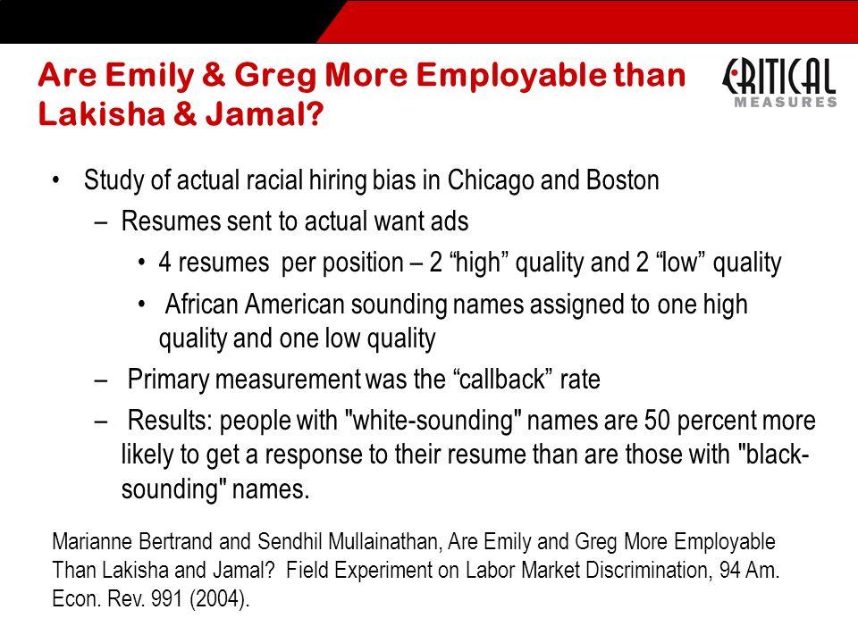 Are Emily & Greg More Employable than Lakisha & Jamal