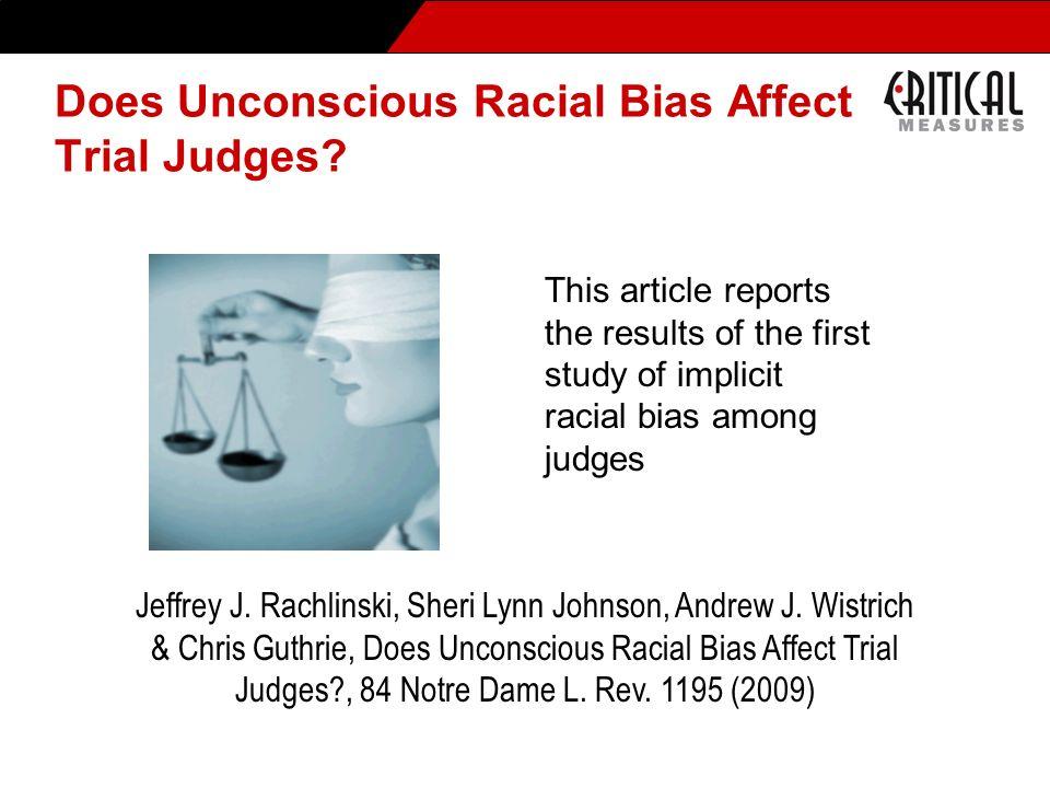 Does Unconscious Racial Bias Affect Trial Judges