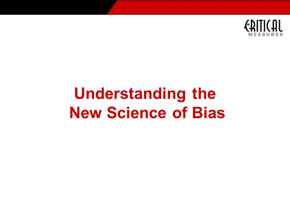 Understanding the New Science of Bias