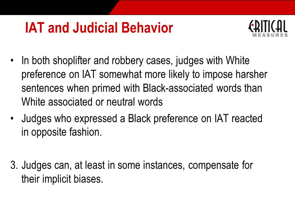 IAT and Judicial Behavior