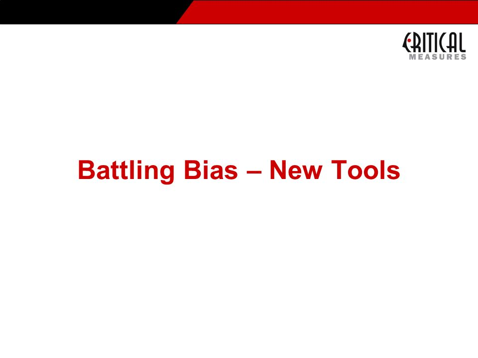 Battling Bias – New Tools