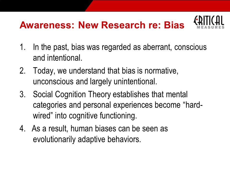 Awareness: New Research re: Bias