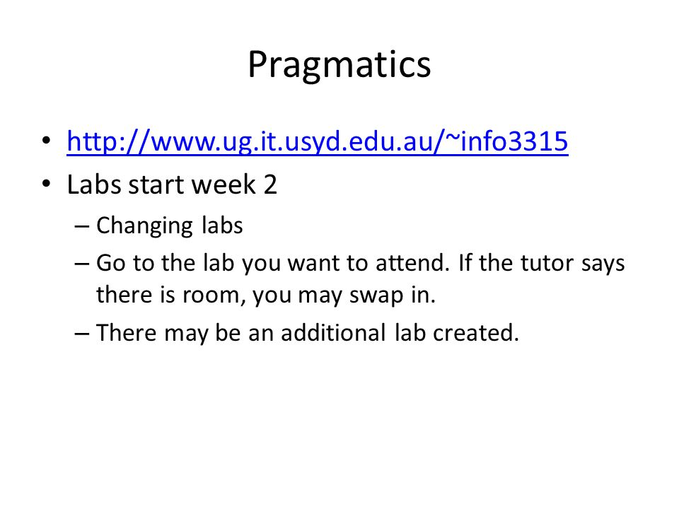 Pragmatics   Labs start week 2