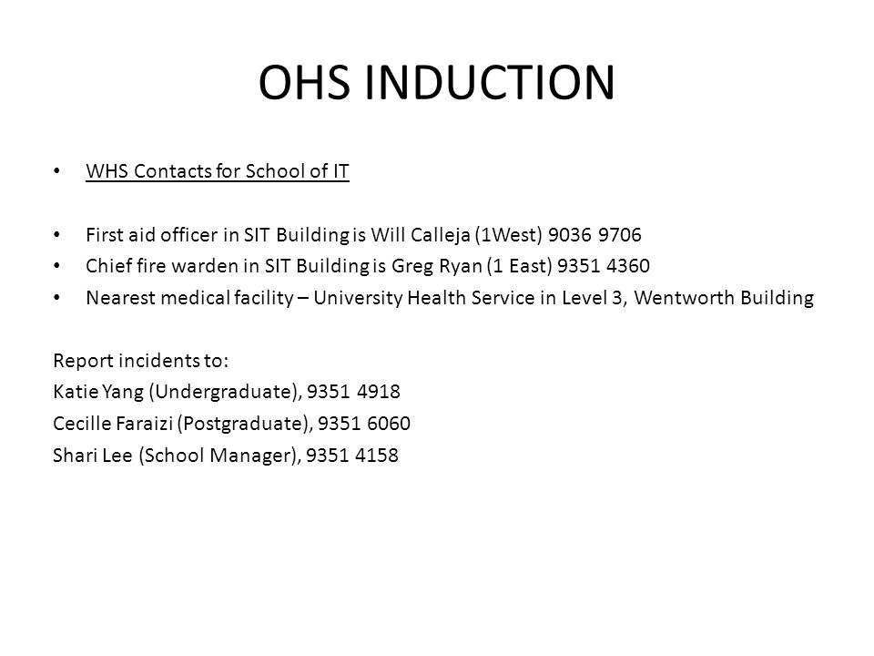 OHS INDUCTION WHS Contacts for School of IT