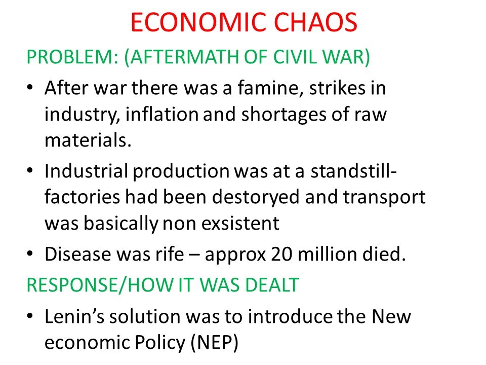ECONOMIC CHAOS PROBLEM: (AFTERMATH OF CIVIL WAR)