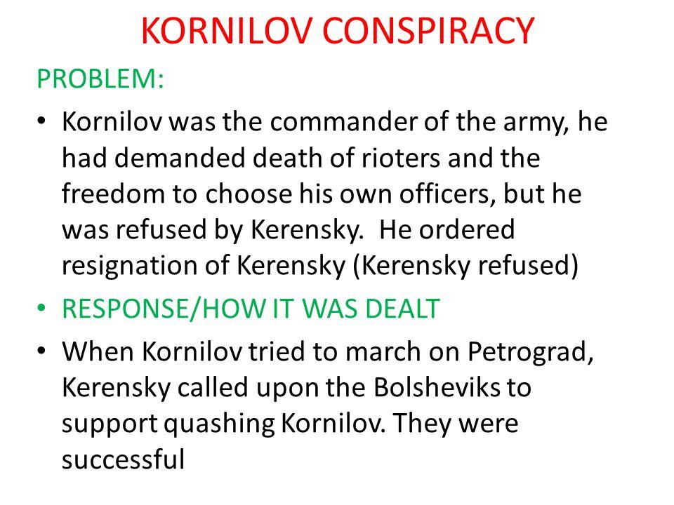 KORNILOV CONSPIRACY PROBLEM: